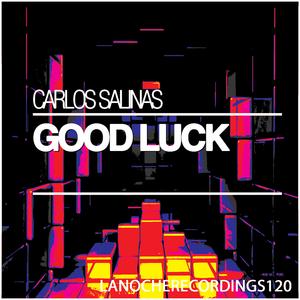 SALINAS, Carlos - Good Luck
