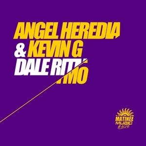 KEVIN G/ANGEL HEREDIA - Dale Ritmo