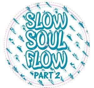SHOES - Slow Soul Flow EP Vol 2