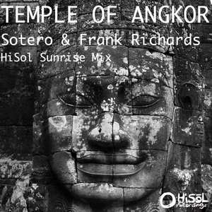 SOTERO/FRANK RICHARDS - Temple Of Angkor (HiSol Sunrise mix)