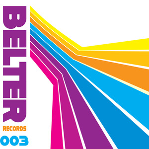 BELTER RECORDS - Belter Records 003
