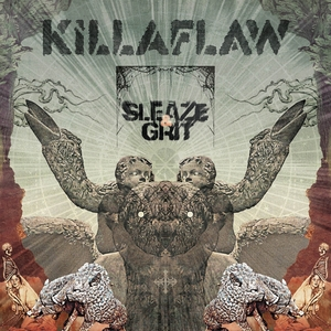 KILLAFLAW - Sleaze & Grit