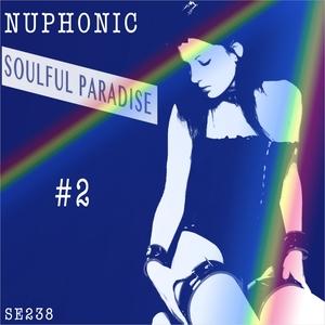 NUPHONIC - Soulful Paradise #2