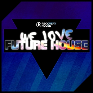 VARIOUS - We Love Future House
