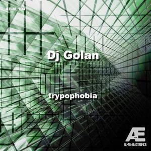 DJ GOLAN - Trypophobia