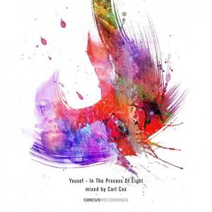 YOUSEF/VARIOUS - In The Process Of Eight (mixed by Carl Cox)