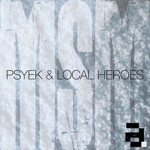 PSYEK/LOCAL HEROES - Msm EP