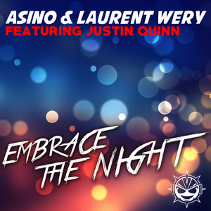 ASINO/LAURENT WERY feat JUSTIN QUINN - Embrace The Night Radio Edit