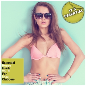 VARIOUS - Essential House Guide Vol 9: For Ibiza Clubbers