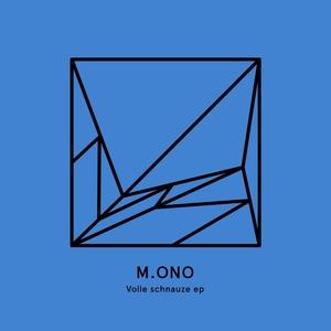 M ONO - Volle Schnauze EP