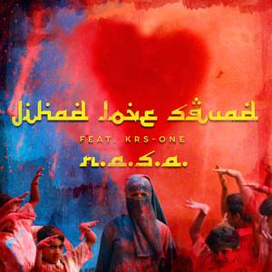 NASA feat KRS ONE - Jihad Love Squad