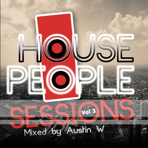 AUSTIN W/VARIOUS - House People Vol 3