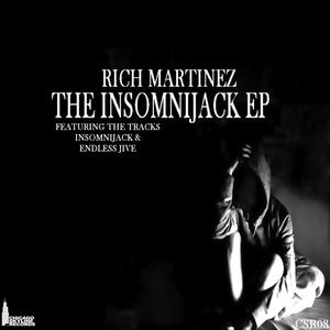 MARTINEZ, Rich - The Insomnijack EP
