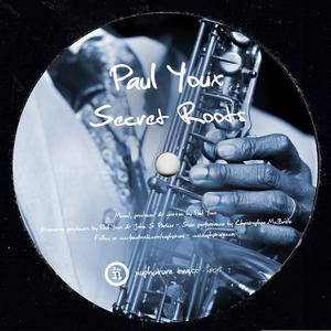PAUL YOUX - Secret Roots