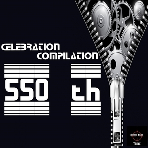 VARIOUS - Celebration Compilation 550 Th