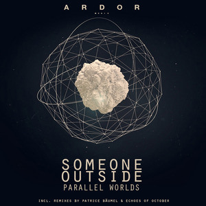 SOMEONE OUTSIDE - Parallel Worlds