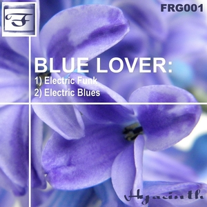 BLUE LOVER - Electric Funk