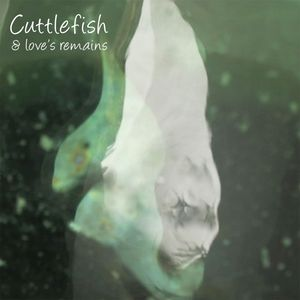 BITTER SPRINGS, The - Cuttlefish & Love's Remains