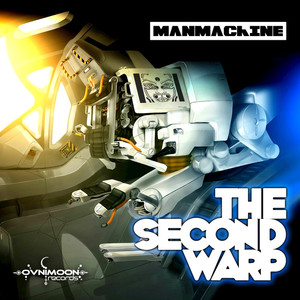 MANMACHINE - The Second Warp