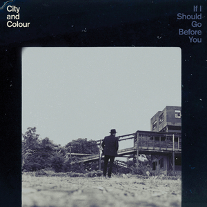 CITY & COLOUR - Lover Come Back