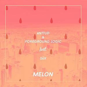 ANTTUD/FOREGROUND LOGIC - Melon