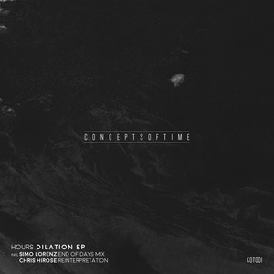 HOURS - HOURS Dilation EP