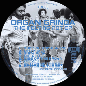 ORGAN GRINDA - The Melting Pot EP
