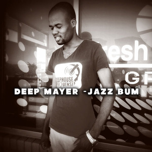 DEEP MAYER - Jazz Bum