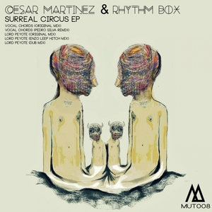MARTINEZ, Cesar/RHYTHM BOX CESAR - Surreal Circus EP