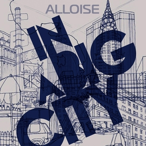 ALLOISE - In A Big City