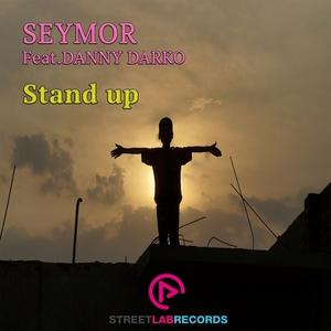SEYMOR feat DANNY DARKO - Stand Up