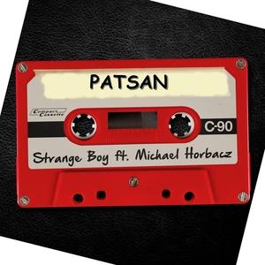 PATSAN feat MICHAEL HORBACZ - Strange Boy