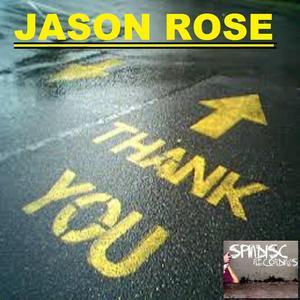 ROSE, Jason - Thank You