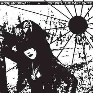 MCDOWALL, Rose - Cut With The Cake Knife