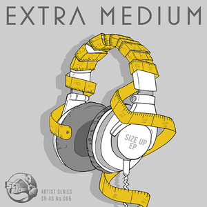 EXTRA MEDIUM - Size Up EP