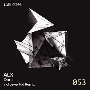 ALX - Don't