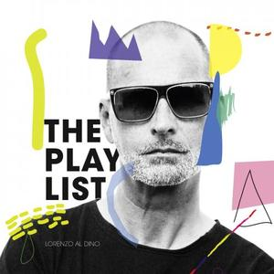 AL DINO, Lorenzo/7TH DISTRICT/SQUARESPACE - The Playlist