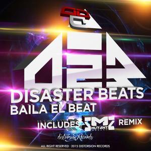 DISASTER BEATS - Baila El Beat