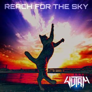WUTAM - Reach For The Sky (Explicit)