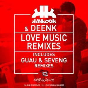 HANKOOK/DEENK - Love Music Remixes