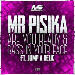 MR PISIKA feat JUMP A DELIC - Collaboration EP Part 5