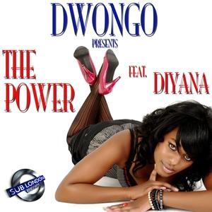 DWONGO feat DIYANA - The Power