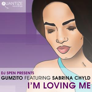 GUMZITO feat SABRINA CHYLD - I'm Loving Me