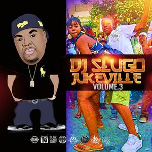 DJ SLUGO - JukeVille Vol 3