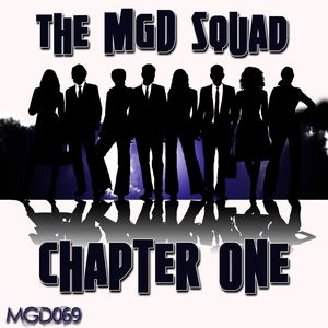 MGD SQUAD, The - Chapter One