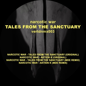 NARCOTIC WAR - Tales From The Sanctuary