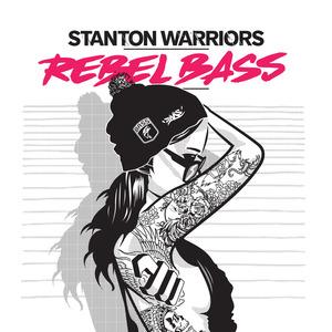 STANTON WARRIORS - Rebel Bass (Extended)