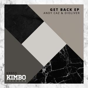 CAZ, Andy/DIOLIVER - Get Back EP