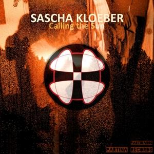 KLOEBER, Sascha - Calling The Sun