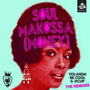 YOLANDA BE COOL/DCUP - Soul Makossa: The Remixes